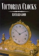 Victorian Clocks - Richard Good