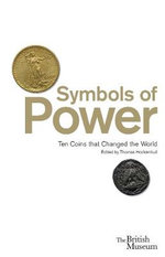 Symbols of Power : Ten Coins that Changed the World