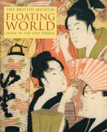 Floating World : Japan in the Edo Period - John Reeve