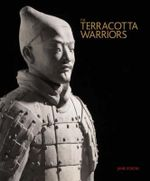 The Terracotta Warriors - Jane Portal