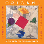 Origami : Inspired by Japanese Prints - Steve Biddle