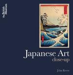 Japanese Art Close-up - John Reeve