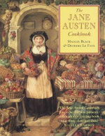 The Jane Austen Cookbook - Maggie Black