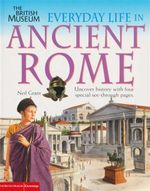 Everyday Life in Ancient Rome - Neil Grant