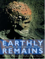 Earthly Remains : The History and Science of Preserved Human Bodies - Andrew T. Chamberlain
