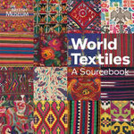 World Textiles : A Sourcebook - Diane Waller
