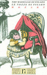 Marriage of Figaro : English National Opera Guide 17 - Wolfgang Amadeus Mozart