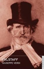 Falstaff : English National Opera Guide 10 - Giuseppe Verdi