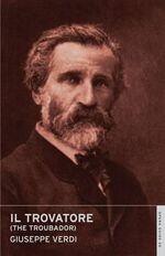 Il Trovatore : Oneworld Classics Overture - Giuseppe Verdi