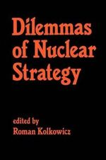 Dilemmas of Nuclear Strategy : Proceedings of the NATO Advanced Research Workshop...