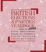 British Elections and Parties Yearbook 1994 1994 - David Broughton