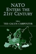 NATO Enters the 21st Century : Journal of Strategic Studies (Hardcover)