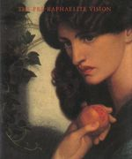 The Pre-Raphaelite Vision : an introduction to the great masters of the       ... - Phaidon Press