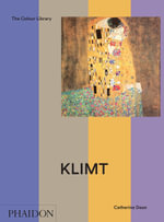 Klimt : an introduction to the work of Gustav Klimt - Catherine Dean