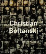 Christian Boltanski : an illuminating look at the affecting work of one  of France's premier artists - Christian Boltanski