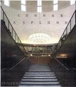 Gunnar Asplund : Monograph - Peter Blundell Jones