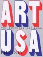 The American Art Book : a powerful collection of over 120 art masterpieces... - Phaidon