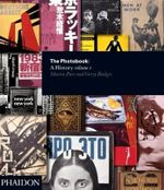 The Photobook : A History Volume 1 : A comprehensive illustrated history of the photo book - Martin Parr