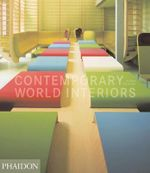 Contemporary World Interiors - Susan Yelavich
