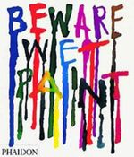 Beware Wet Paint : Designs by Alan Fletcher - Alan Fletcher