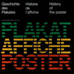 History of the Poster / Geschichte des Plakate / Histoire de l'Affiche - Josef Muller-Brockmann