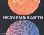 Heaven and Earth : Unseen by the Naked Eye - David Malin