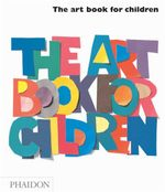 The Art Book for Children Book One : Children's Edition - Ruggi Gilda Williams