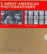 Five Great American Photographers Boxed Set : Matthew Brady, Wynn Bullock, Walker Evans, Eadweard Muybridge, Lewis Baltz - Luc Sante