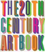 The 20th Century Art Book  - Phaidon Press