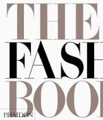 The Fashion Book  - Phaidon Editors