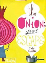 The Onion's Great Escape - Sara Fanelli