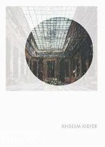 Anselm Kiefer : Phaidon Focus - Matthew Biro