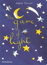 The Game of Light - Herve Tullet