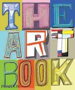 The Art Book - Phaidon Editors