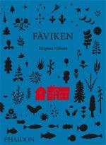 Faviken - Magnus Nilsson