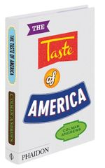 The Taste of America - Colman Andrews