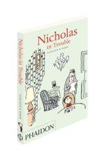 Nicholas in Trouble - Rene Goscinny