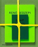 René Redzepi: A Work in Progress  : Notes on Food, Cooking and Creativity - Rene Redzepi