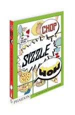 Chop, Sizzle, Wow : The Silver Spoon Comic Cookbook - Silver Spoon