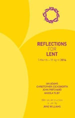 Reflections for Lent 2014 - Ian Adams