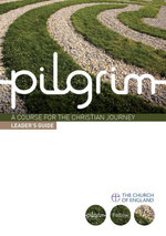 Pilgrim : Leader's Guide 1: Follow Stage - Steven Croft