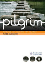 Pilgrim : The Commandments: Follow Stage Book 3 - Steven Croft