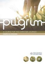 Pilgrim : Book 8 - Stephen Cottrell