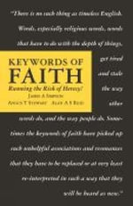 Keywords of Faith : Running the Risk of Heresy - James A. Simpson