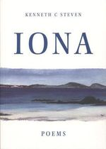 Iona : Poems - Kenneth C. Steven