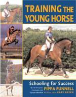 Training the Young Horse : Schooling for Success - Pippa Funnell
