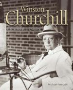 Winston Churchill : The Photobiography - Michael Paterson