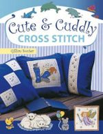 Cute and Cuddly Cross Stitch - Gillian Souter