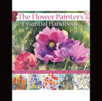 The Flower Painters Essential Handbook : How to Paint 50 Beautiful Flowers in Watercolor - Jill Bays