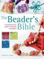 The Beader's Bible - Dorothy Wood